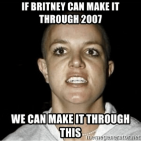 if-britney-can-make-it-through-2007-we-can-make-33194374